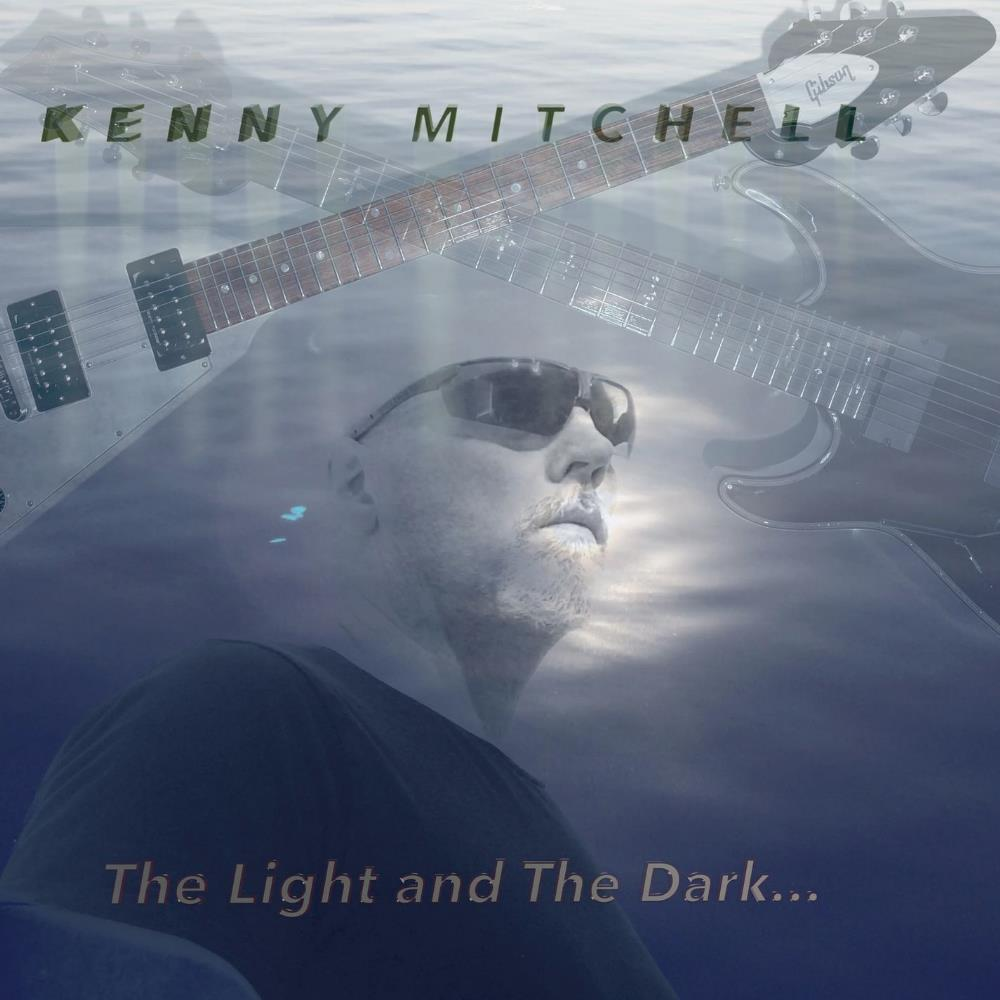Kenny Mitchell - The Light And The Dark ... CD (album) cover