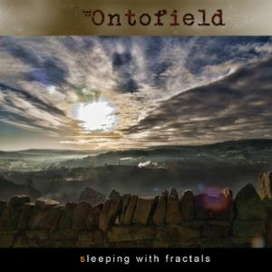 ONTOFIELD - Sleeping With Fractals CD album cover