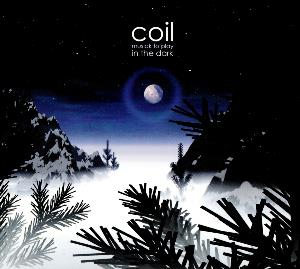 Coil - Musick To Play In The Dark CD (album) cover