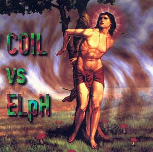 Coil - Born Again Pagans (released Under The Name Coil Vs Elph) CD (album) cover