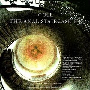 Coil - The Anal Staircase Ep CD (album) cover