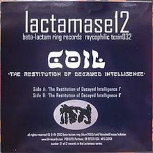 Coil - The Restitution Of Decayed Intelligence CD (album) cover