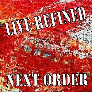 Next Order - Live-refined CD (album) cover