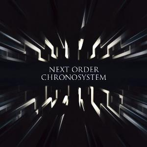 Next Order - Chronosystem CD (album) cover
