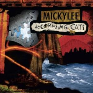 Mickylee - Decomposing Cats CD (album) cover