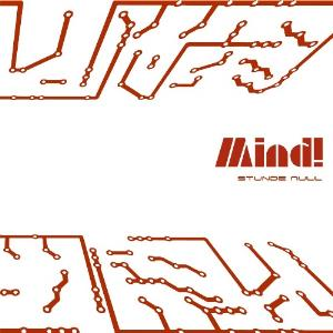 Mind! - Stunde Null CD (album) cover