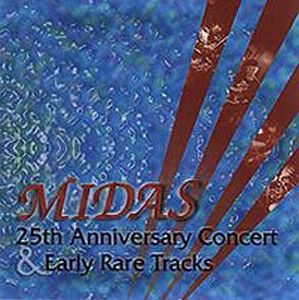 Midas - 25th Anniversary Concert & Early Rare Tracks CD (album) cover
