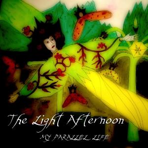 The Light Afternoon - My Parallel Life CD (album) cover