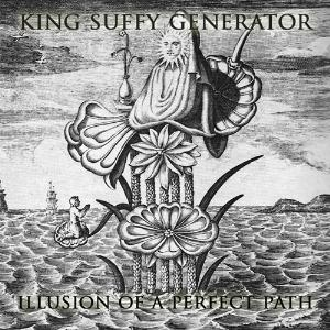 King Suffy Generator - Illusion Of A Perfect Path CD (album) cover