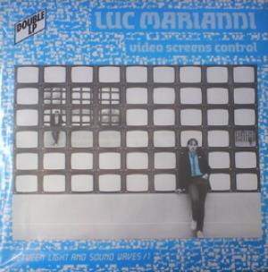Luc Marianni - Video Screen Control (with Andre Viaud) CD (album) cover