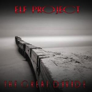 Elf Project - The Great Divide CD (album) cover
