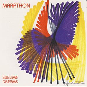 Marathon - Sublime Dreams CD (album) cover