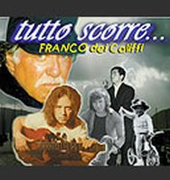 I Califfi - Tutto Scorre... CD (album) cover