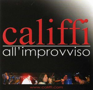 I Califfi - All'improvviso CD (album) cover
