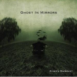 Ghost In Mirrors - Ryder.s Dismount CD (album) cover