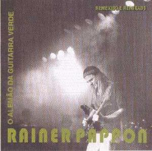 Rainer Tankred Pappon - O Alemão Da Guitarra Verde CD (album) cover