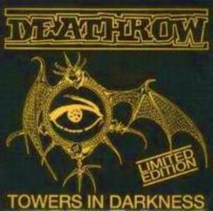 Deathrow - Towers In Darkness CD (album) cover