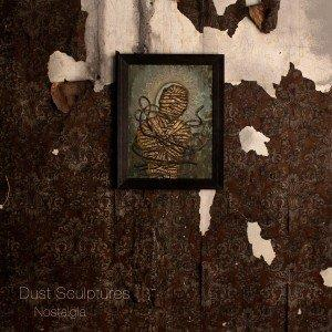 Dust Sculptures - Nostalgia CD (album) cover