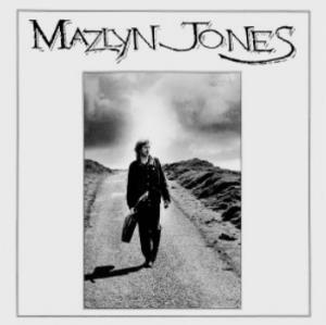 NIGEL MAZLYN JONES - Mazlyn Jones CD album cover