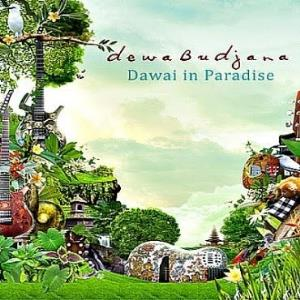 Dewa Budjana - Dawai In Paradise CD (album) cover