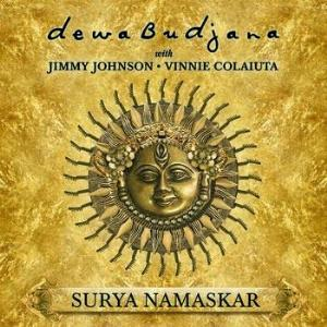 Dewa Budjana - Surya Namaskar (with Jimmy Johnson & Vinnie Colaiuta) CD (album) cover