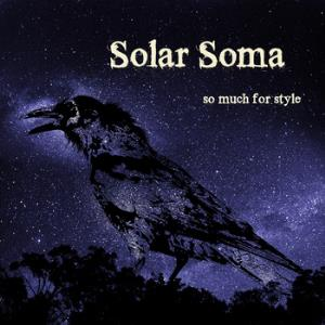 Solar Soma - So Much For Style CD (album) cover