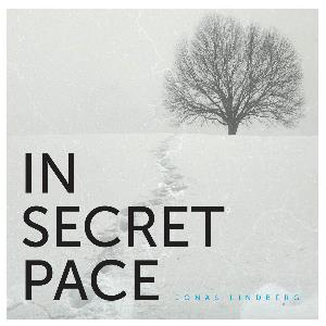 Jonas Lindberg - In Secret Pace CD (album) cover