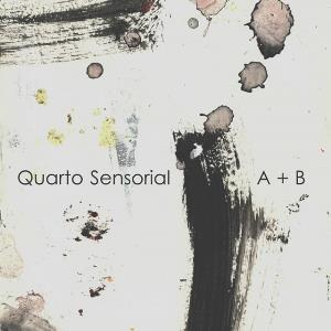 Quarto Sensorial A + B CD album cover