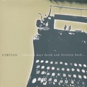 Uzrujan - ...thirteen Days Forth And Thirteen Back... CD (album) cover