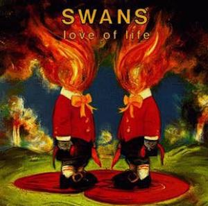 Swans - Love Of Life CD (album) cover