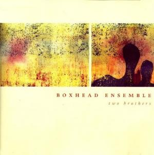 Boxhead Ensemble - Two Brothers CD (album) cover
