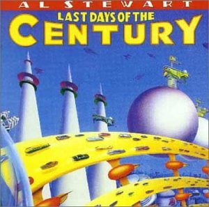 Al Stewart - Last Days Of The Century CD (album) cover