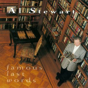 Al Stewart - Famous Last Words CD (album) cover