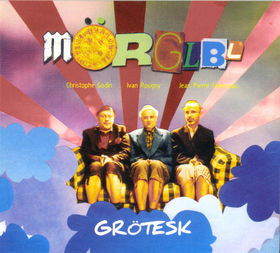 THE MÖRGLBL TRIO - Grötesk CD album cover
