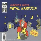 METAL KARTOON - Christophe Godin's Metal Kartoon CD album cover