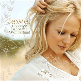 JEWEL - Goodbye Alice In Wonderland CD album cover