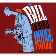 BILL DERAIME - Bill Deraime Bouge Encore CD album cover