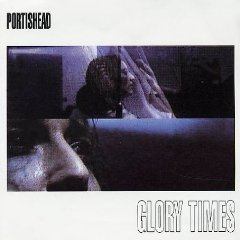 Portishead - Glory Times CD (album) cover