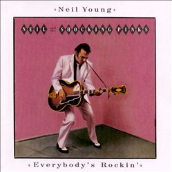 Neil Young - Everybody's Rockin' CD (album) cover
