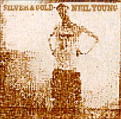 Neil Young - Silver & Gold CD (album) cover