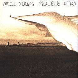 Neil Young - Prairie Wind CD (album) cover