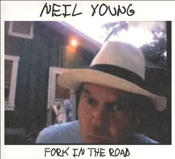 Neil Young - Fork In The Road CD (album) cover