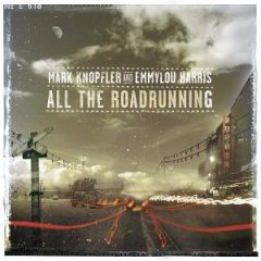 Mark Knopfler - All The Roadrunning (with Emmylou Harris) CD (album) cover