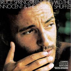 BRUCE SPRINGSTEEN - The Wild, The Innocent & The E Street Shuffle CD album cover