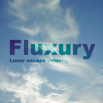 Fluxury - Lunar Escape Velocity CD (album) cover