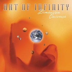 Art Of Infinity - Dimension Universe CD (album) cover