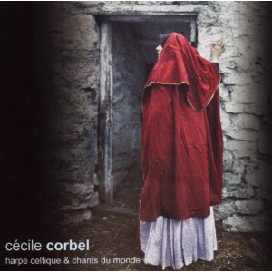 Cecile Corbel - Harpe Celtique Et Chants Du Monde CD (album) cover