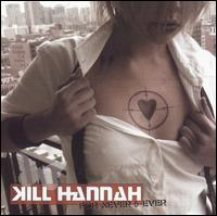 Kill Hannah - Forever And Never CD (album) cover