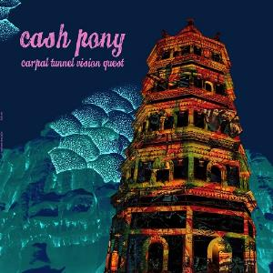 Cash Pony - Carpal Tunnel Vision Quest CD (album) cover