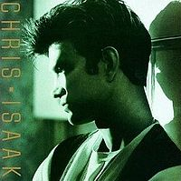 CHRIS ISAAK - Chris Isaak CD album cover